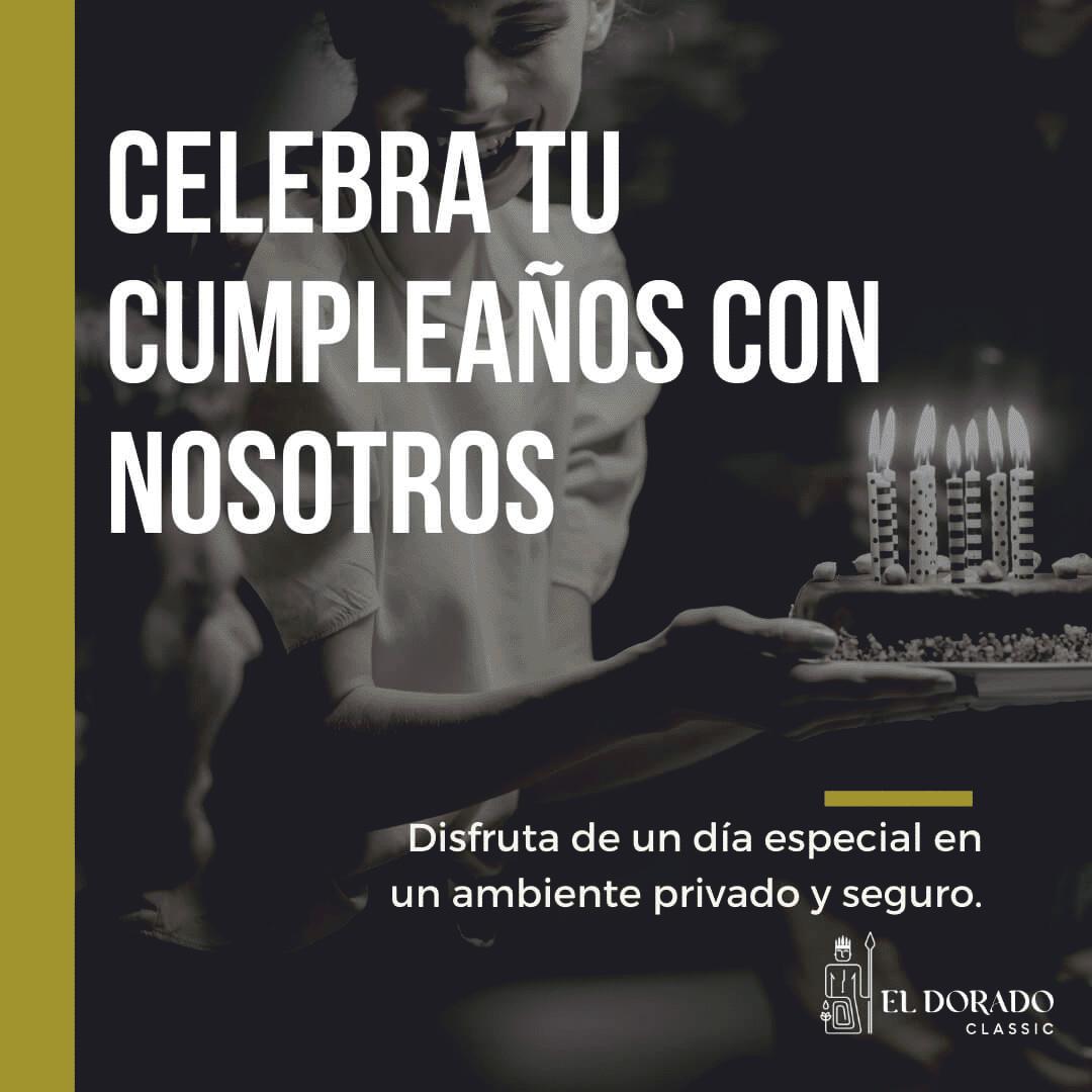 (Español) CUMPLEAÑOS SEGURO – El Dorado Classic